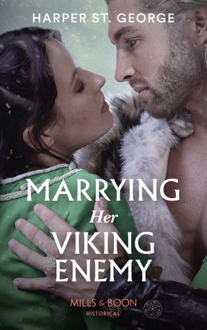 Marrying Her Viking Enemy (To Wed a Viking, Book 1)