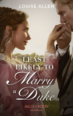 Least Likely To Marry A Duke Paperback  by Louise Allen