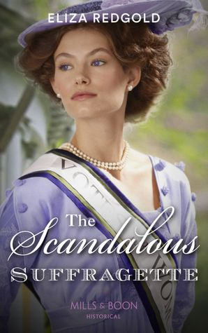The Scandalous Suffragette Paperback  by Eliza Redgold