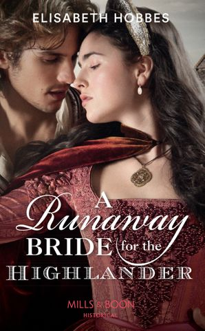 A Runaway Bride For The Highlander (The Lochmore Legacy, Book 3) Paperback  by Elisabeth Hobbes