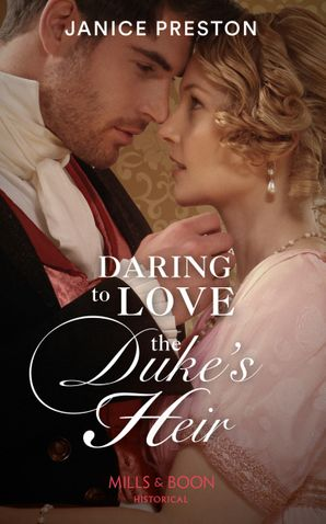 Daring To Love The Duke's Heir (The Beauchamp Heirs, Book 2) Paperback  by