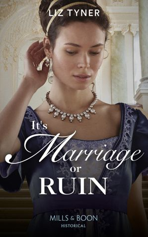 It's Marriage Or Ruin Paperback  by Liz Tyner