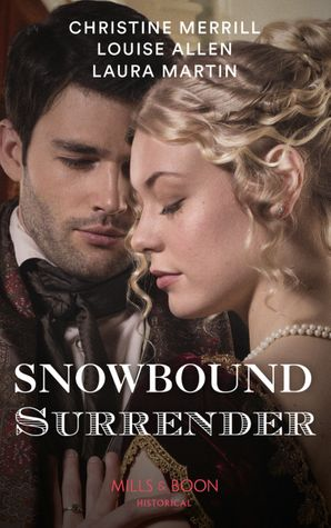 Snowbound Surrender: Their Mistletoe Reunion / Snowed in with the Rake / Christmas with the Major (Secrets of a Victorian Household, Book 1) Paperback  by Christine Merrill