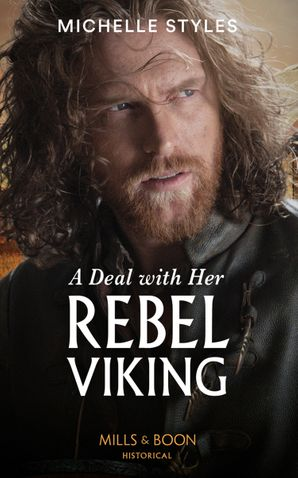 A Deal With Her Rebel Viking Paperback  by Michelle Styles