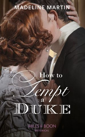 How To Tempt A Duke Paperback  by Madeline Martin
