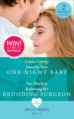 Saved By Their One-Night Baby: Saved by Their One-Night Baby (SOS Docs) / Redeeming Her Brooding Surgeon (SOS Docs) Paperback  by