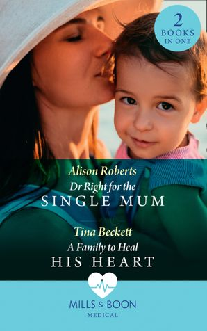 Dr Right For The Single Mum / A Family To Heal His Heart: Dr Right for the Single Mum (Rescue Docs) / A Family to Heal His Heart (Rescue Docs) Paperback  by 13395