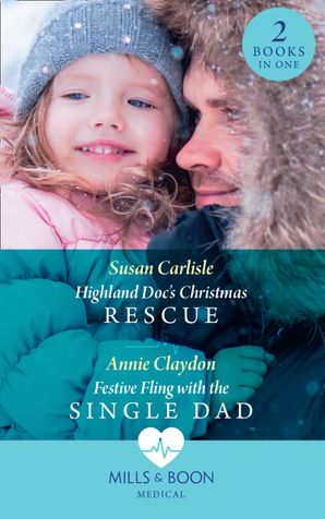highland-docs-christmas-rescue-festive-fling-with-the-single-dad-highland-docs-christmas-rescue-pups-that-make-miracles-festive-fling-with-the-single-dad-pups-that-make-miracles