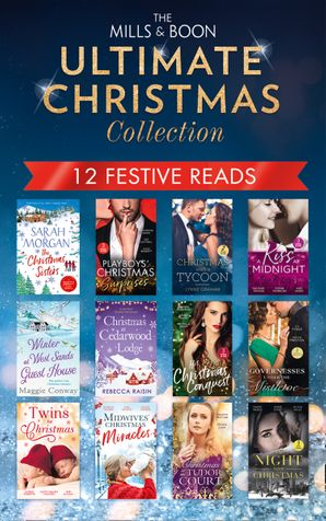 The Mills & Boon Ultimate Christmas Collection (Mills & Boon Collections) Paperback  by Rebecca Raisin