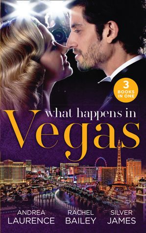 What Happens In Vegas: Thirty Days to Win His Wife (Brides and Belles) / His 24-Hour Wife (The Hawke Brothers) / Convenient Cowgirl Bride Paperback  by Andrea Laurence