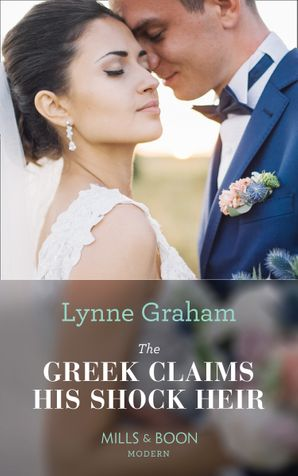 The Greek Claims His Shock Heir (Billionaires at the Altar, Book 1) Paperback  by Lynne Graham