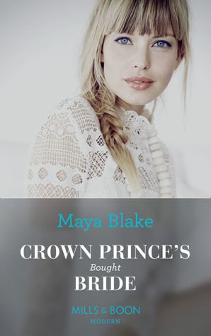 Crown Prince's Bought Bride (One Night With Consequences) Paperback  by Maya Blake