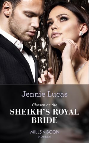 Chosen As The Sheikh's Royal Bride (Conveniently Wed!, Book 16) Paperback  by Jennie Lucas