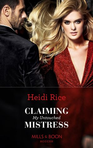 Claiming My Untouched Mistress Paperback  by Heidi Rice