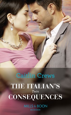 The Italian's Twin Consequences (One Night With Consequences, Book 53) Paperback  by