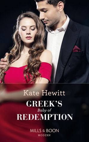 Greek's Baby Of Redemption (One Night With Consequences, Book 54) Paperback  by Kate Hewitt