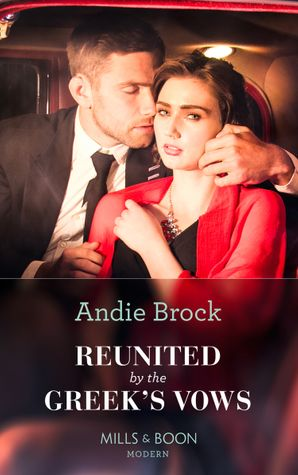 Reunited By The Greek's Vows Paperback  by Andie Brock