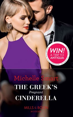 The Greek's Pregnant Cinderella (Cinderella Seductions, Book 2) Paperback  by Michelle Smart