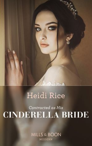 Contracted As His Cinderella Bride (Conveniently Wed!, Book 20) Paperback  by Heidi Rice