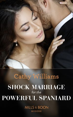 Shock Marriage For The Powerful Spaniard (Passion in Paradise, Book 5) Paperback  by Cathy Williams