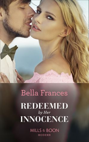 Redeemed By Her Innocence Paperback  by Bella Frances