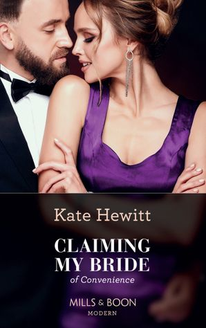 Claiming My Bride Of Convenience Paperback  by Kate Hewitt
