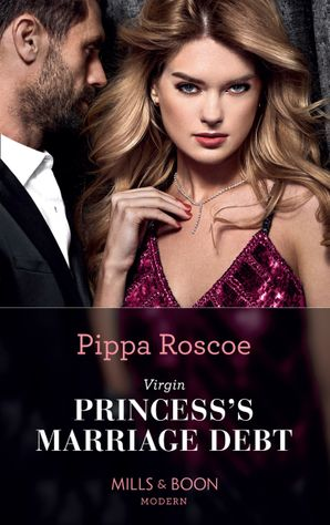 Virgin Princess's Marriage Debt Paperback  by Pippa Roscoe