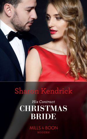 His Contract Christmas Bride (Conveniently Wed!, Book 23) Paperback  by Sharon Kendrick