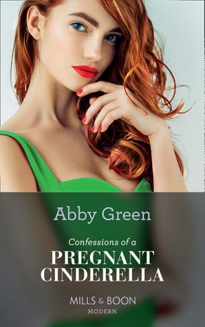 Confessions Of A Pregnant Cinderella (Rival Spanish Brothers, Book 1) Paperback  by Abby Green