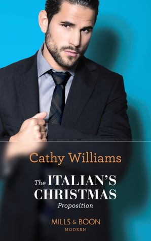 The Italian's Christmas Proposition Paperback  by Cathy Williams