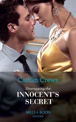 Unwrapping The Innocent's Secret (Secret Heirs of Billionaires, Book 30) Paperback  by Caitlin Crews