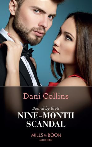 Bound By Their Nine-Month Scandal (One Night With Consequences, Book 59)