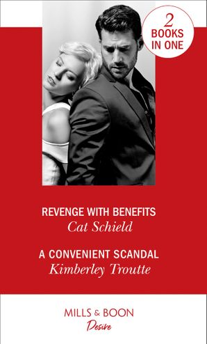 Revenge With Benefits Paperback  by Cat Schield