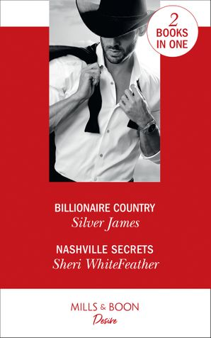 Billionaire Country: Billionaire Country / Nashville Secrets (Sons of Country)