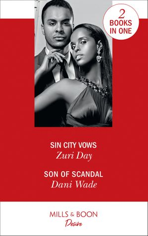 Sin City Vows: Sin City Vows (Sin City Secrets) / Son of Scandal (Savannah Sisters) Paperback  by Zuri Day