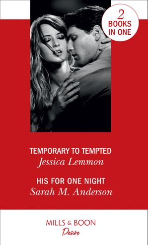 Temporary To Tempted: Temporary to Tempted (The Bachelor Pact) / His for One Night (First Family of Rodeo) (The Bachelor Pact) Paperback  by Jessica Lemmon
