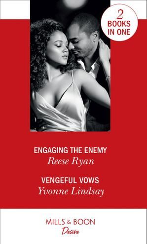 Engaging The Enemy: Engaging the Enemy (The Bourbon Brothers) / Vengeful Vows (Marriage at First Sight) (The Bourbon Brothers) Paperback  by Reese Ryan