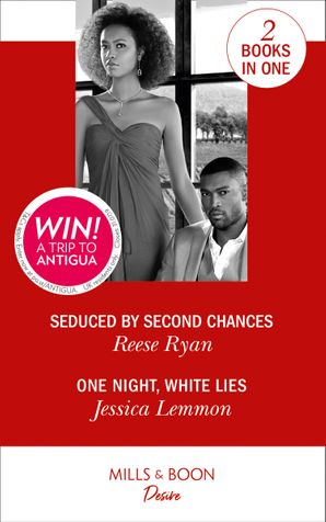 seduced-by-second-chances-seduced-by-second-chances-dynasties-secrets-of-the-a-list-one-night-white-lies-the-bachelor-pact-dynasties-secrets-of-the-a-list