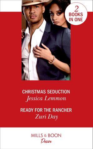 Christmas Seduction: Christmas Seduction (The Bachelor Pact) / Ready for the Rancher (Sin City Secrets) Paperback  by Jessica Lemmon