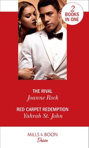 The Rival: The Rival (Dynasties: Mesa Falls) / Red Carpet Redemption (The Stewart Heirs) Paperback  by Joanne Rock