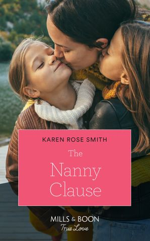 The Nanny Clause (Mills & Boon True Love) (Furever Yours, Book 4) Paperback  by Karen Rose Smith