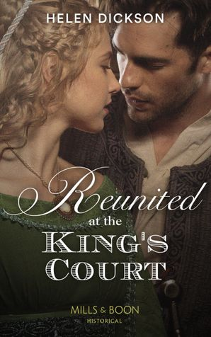 Reunited At The King's Court Paperback  by Helen Dickson