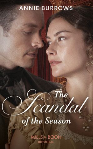 The Scandal Of The Season Paperback  by Annie Burrows