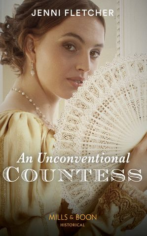 An Unconventional Countess (Regency Belles of Bath, Book 1)