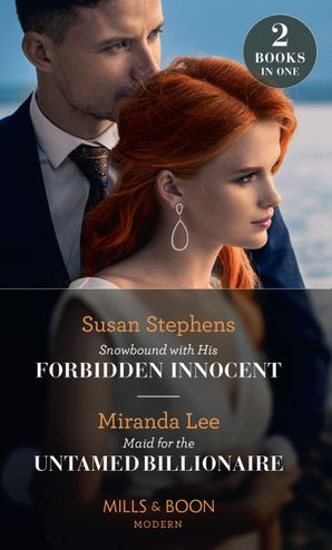 Snowbound With His Forbidden Innocent / Maid For The Untamed Billionaire: Snowbound with His Forbidden Innocent / Maid for the Untamed Billionaire (Mills & Boon Modern) Paperback  by Susan Stephens