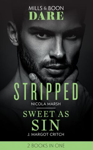 Stripped: Stripped / Sweet as Sin (Sin City Brotherhood) (Dare) Paperback  by Nicola Marsh
