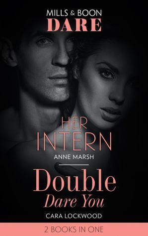 Her Intern: Her Intern / Double Dare You (Dare)