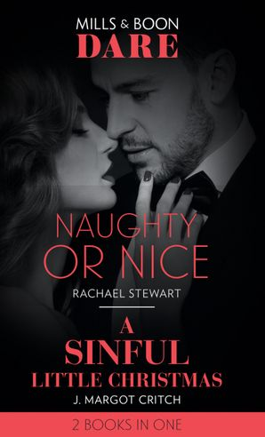 Naughty Or Nice: Naughty or Nice / A Sinful Little Christmas (Sin City Brotherhood) (Dare) (Sin City Brotherhood) Paperback  by Rachael Stewart