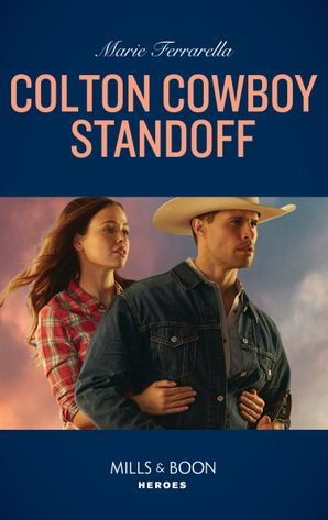 Colton Cowboy Standoff (Mills & Boon Heroes) (The Coltons of Roaring Springs, Book 1) Paperback  by Marie Ferrarella