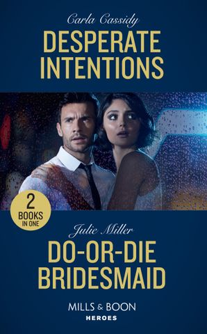 Desperate Intentions Paperback  by Carla Cassidy